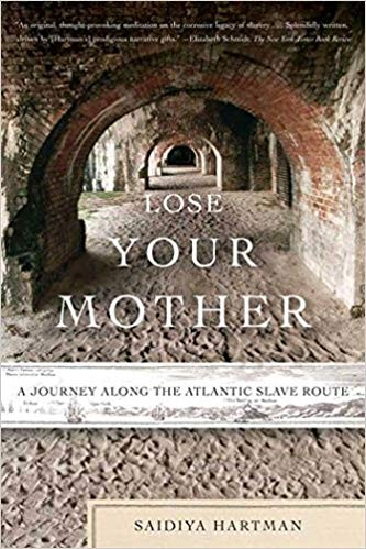"A series of old, corbeled archways rendered in one-point perspective, with the words ""Lose Your Mother: A Journey Along the Atlantic Slave Route"""