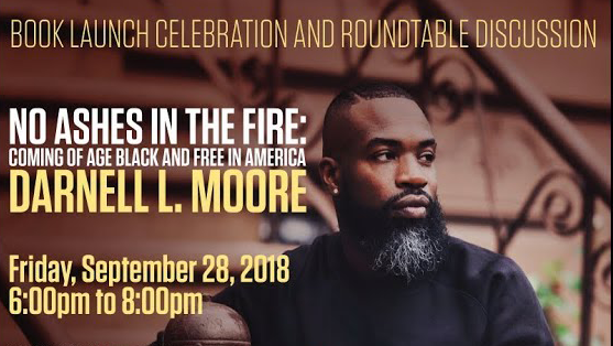 "Discussion of Darnell L. Moore's New Book ""No Ashes in the Fire"""